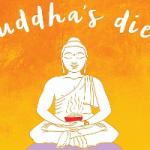 Концепция Будды: подход к питанию, меняющий жизнь и тело